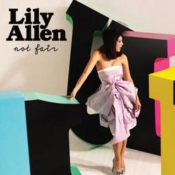 SINGLE: Lily Allen - Not Fair